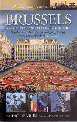 Brussels: A Cultural and Literary History
