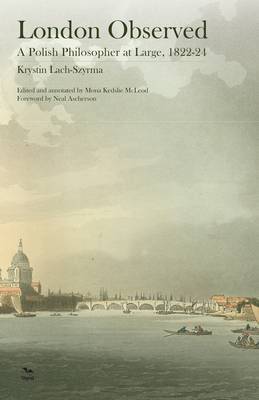 London Observed: A Polish Philosopher at Large, 1822-24