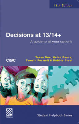 Decisions at 13/14+: A Guide to All Your Options