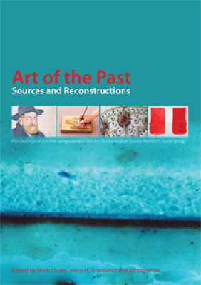 Art of the Past: Sources and Reconstructions