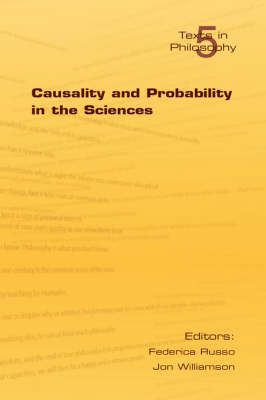 Causality and Probability in the Sciences: v. 5