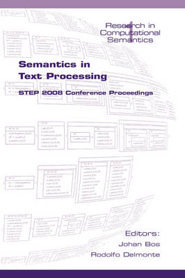 Semantics in Text Processing: STEP 2008 Conference Proceedings