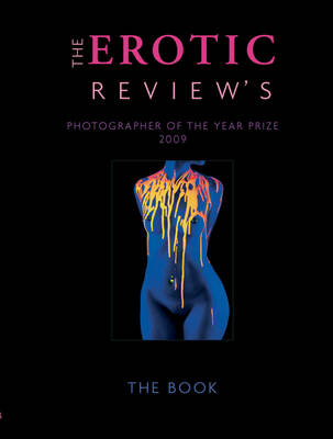 The Erotic Review's Photographer of the Year Prize: 2009