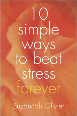 10 Simple Ways to Beat Stress Forever