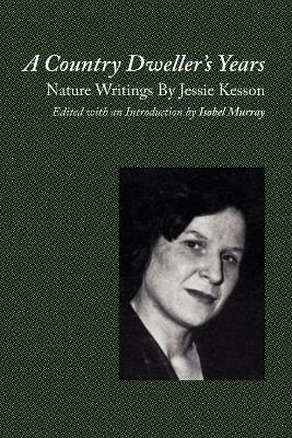 A Country Dweller's Years: Nature Writings