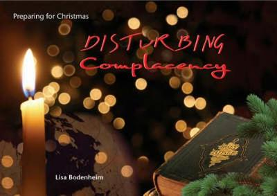 Disturbing Complacency: Preparing for Christmas