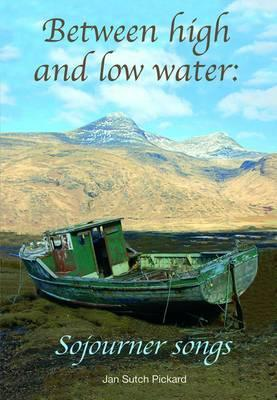 Between High and Low Water: Sojourner Songs
