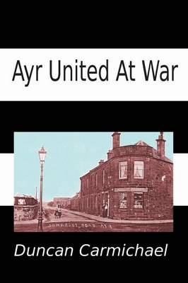 Ayr United at War