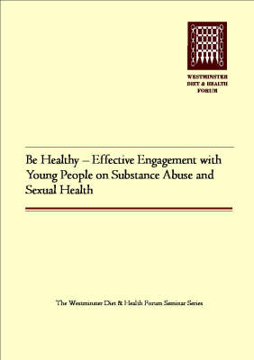 Be Healthy - Effective Engagement with Young People on Substance Misuse and Sexual Health
