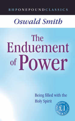 The Enduement of Power: Being Filled with the Holy Spirit