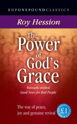 The Power of God's Grace: Knowing Peace, Joy and Genuine Revival