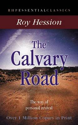 The Calvary Road: The Way of Personal Revival