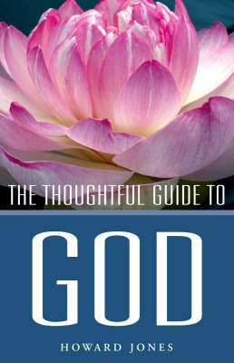 The Thoughtful Guide to God