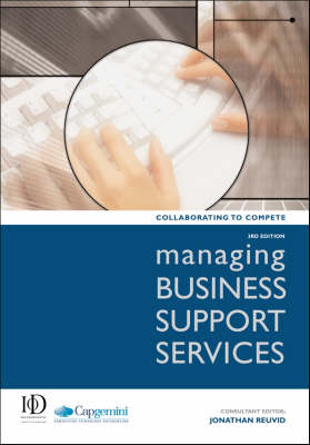 Managing Business Support Services: Collaborating to Compete