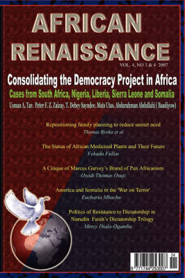 AR Vol 4 Nos 2&3: Consolidating the Democracy Project in Africa: Cases from South Africa, Nigeria, Liberia, Sierra Leone and Somalia