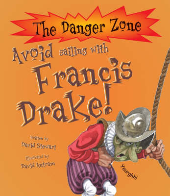Avoid Going to Sea with Francis Drake!