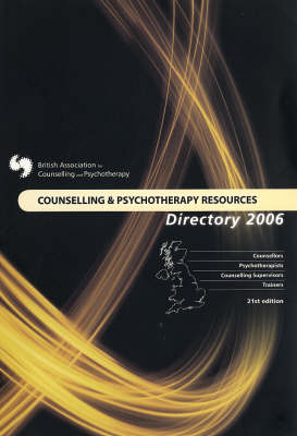 Counselling and Psychotherapy Resources Directory: 2006