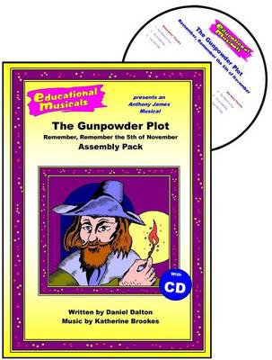 The Gunpowder Plot: Remember, Remember the 5th of November (Assembly Pack)