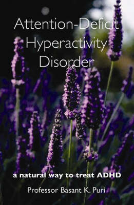 Attention-Deficit Hyperactivity Disorder: A Natural Way to Treat ADHD