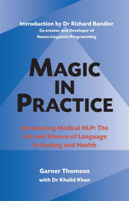 Magic in Practice: The Official Guide to Medical NLP