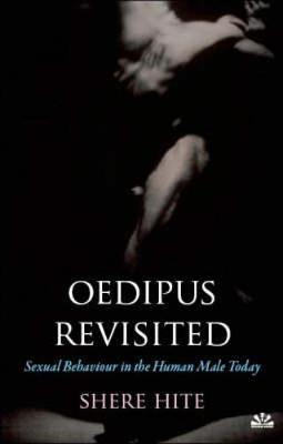 Oedipus Revisited: Sexual Behaviour in the Human Male Today