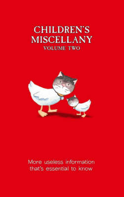 Children's Miscellany Volume 2: More Useless Information That's Essential to Know