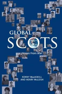 Global Scots: Making it in the Modern World