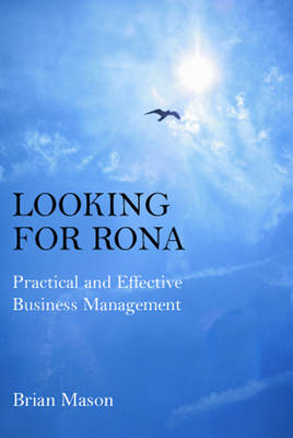 Looking for RONA: Practical and Effective Business Management