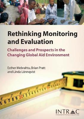 Rethinking Monitoring and Evaluation: Challenges and Prospects in the Changing Global Aid Environment