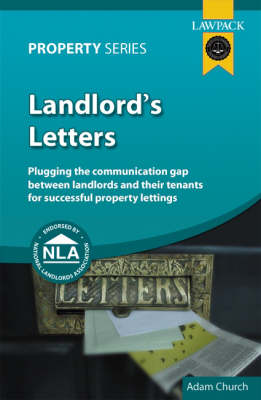 Landlord's Letters: Plugging the Communication Gap Between Landlords and Tenants for Successful Property Lettings