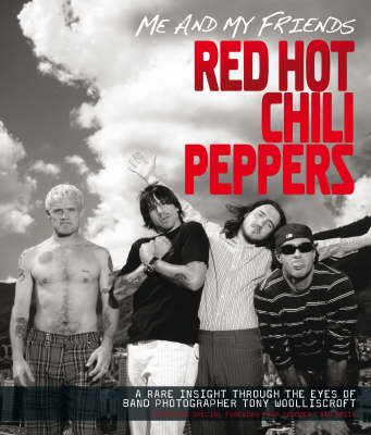 """Me and My Friends - the """"Red Hot Chili Peppers"""""""