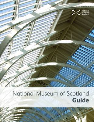 National Museum of Scotland Guide