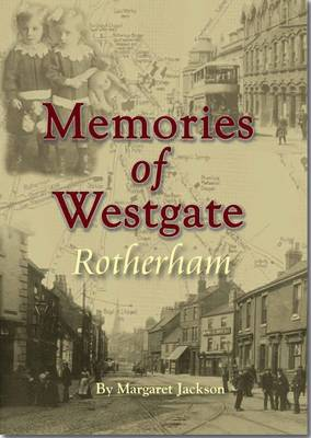 Memories of Westgate, Rotherham