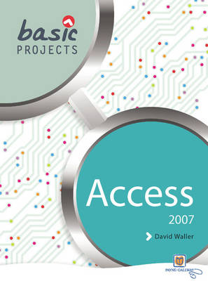 Basic Projects in Access 2007