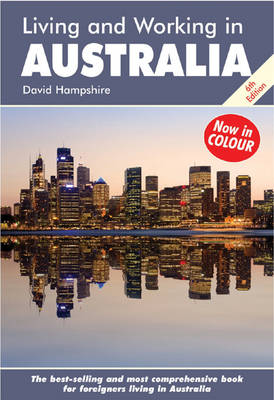 Living and Working in Australia: A Survival Handbook