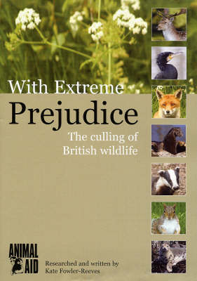 With Extreme Prejudice: The Culling of British Wildlife