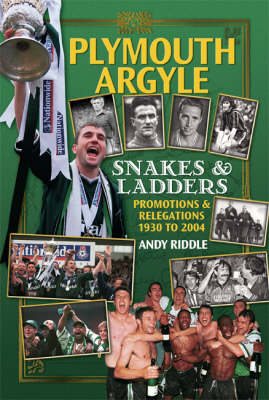 Plymouth Argyle: Snakes and Ladders - Promotions and Relegations 1930 to 2004