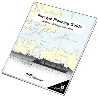 Passage Planning Guide: Malacca and Singapore Straits