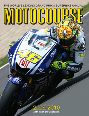 Motocourse Annual: The World's Leading Grand Prix and Superbike Annual: 2009-2010