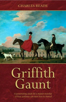 Griffith Gaunt: Or Jealousy