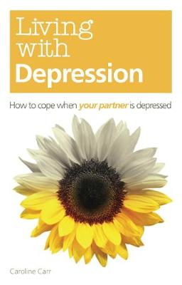 Living with Depression: How to cope when your partner is depressed