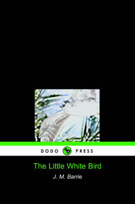 The Little White Bird (Dodo Press)