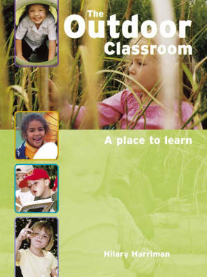 The Outdoor Classroom: A Place to Learn