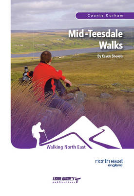 Mid-Teesdale Walks