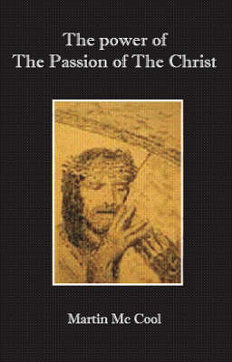 """The Power of """"The Passion of the Christ"""""""