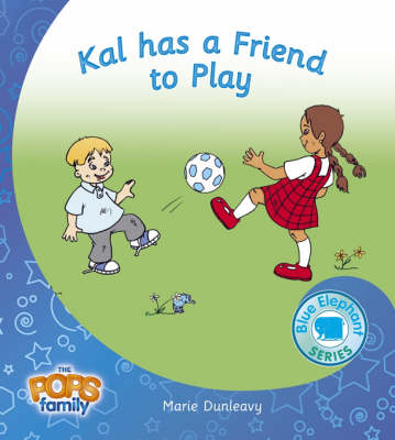 Kal Has a Friend to Play