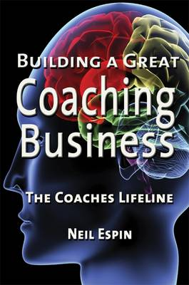 Building a Great Coaching Business