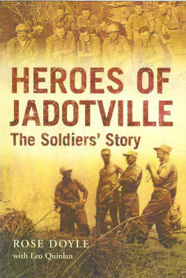 The Heroes of Jadotville: The Soldiers' Story