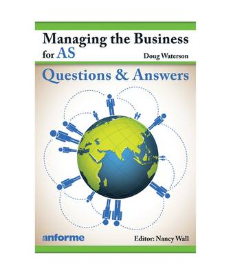 Managing the Business for AS: Questions and Answers