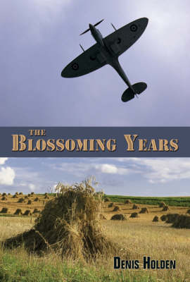 The Blossoming Years